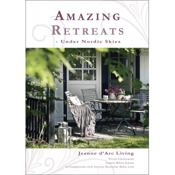 Amazing Retreats Under Nordic Skies by Jeanne d'Arc Living