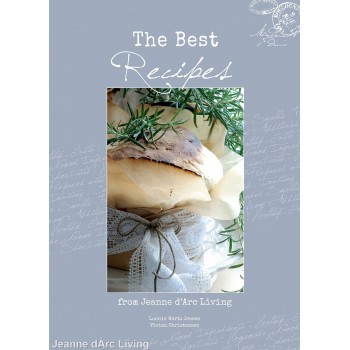 The Best Recipes by Jeanne d'Arc Living