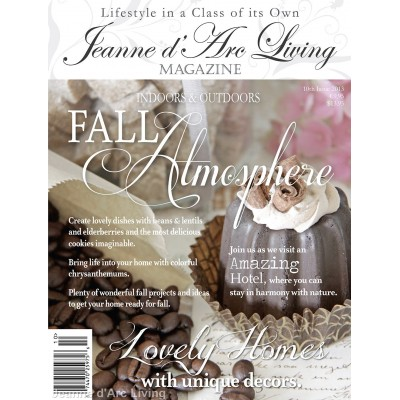 Create the Atmosphere for all Occasions by Jeanne d'Arc Living (October 2013)